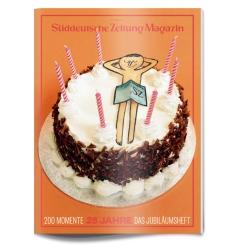 SUDDEUTSCHE ZEITUNG MAGAZIN 25th Anniversary Cover!